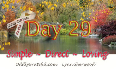 Day 29 – PLANNING ~ Communication, Advance Directives & Legal Considerations When Managing Lung Cancer
