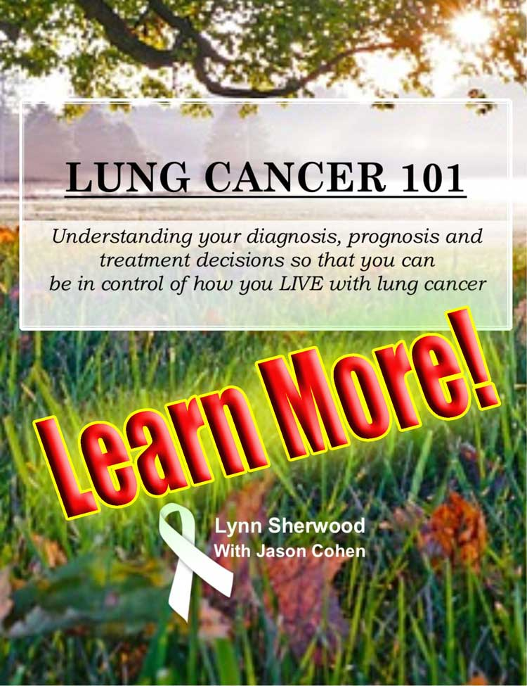 Lung Cancer 101 by Lung Cancer Expert Lynn Sherwood-Humphries
