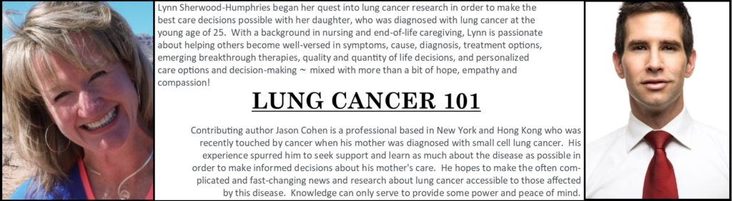 "Lynn Sherwood and Jason Cohen - authors of Lung Cancer 101, ""Seeking Trusted Information Sources"" and ""Advice From Well-Meaning Friends"""